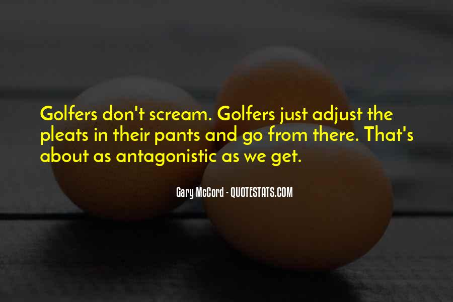 Gary McCord Quotes #1305554