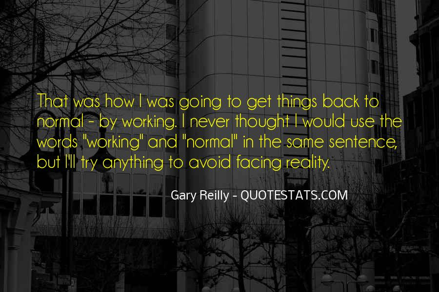 Gary Reilly Quotes #425338