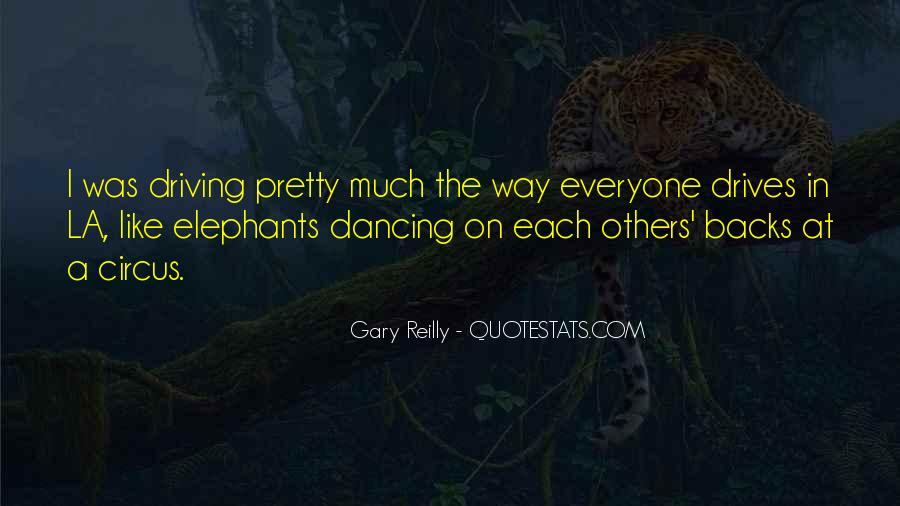 Gary Reilly Quotes #678454