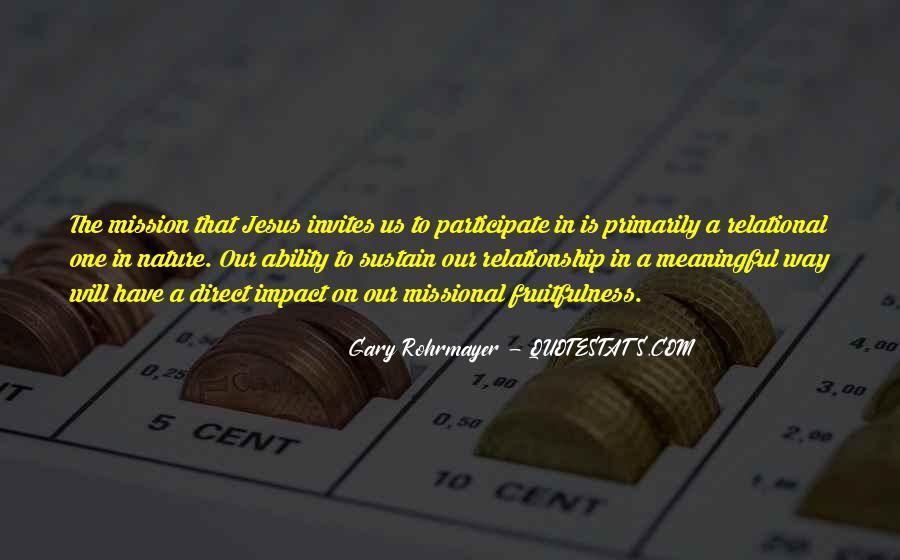 Gary Rohrmayer Quotes #1004952