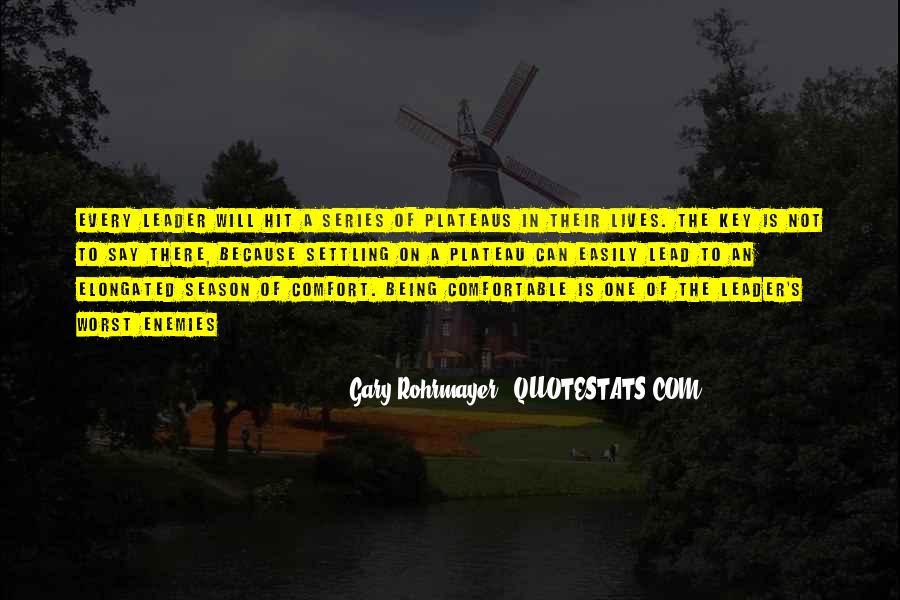 Gary Rohrmayer Quotes #1049622