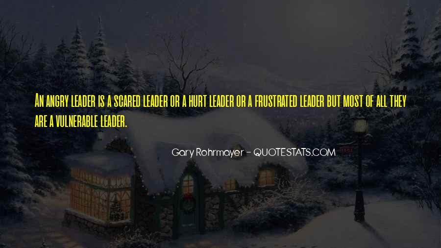 Gary Rohrmayer Quotes #1224584