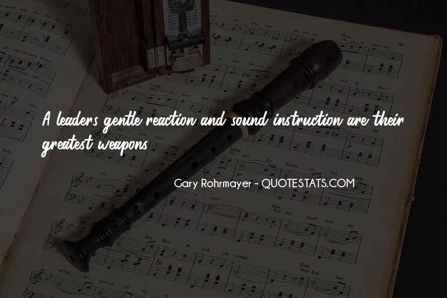 Gary Rohrmayer Quotes #1529557