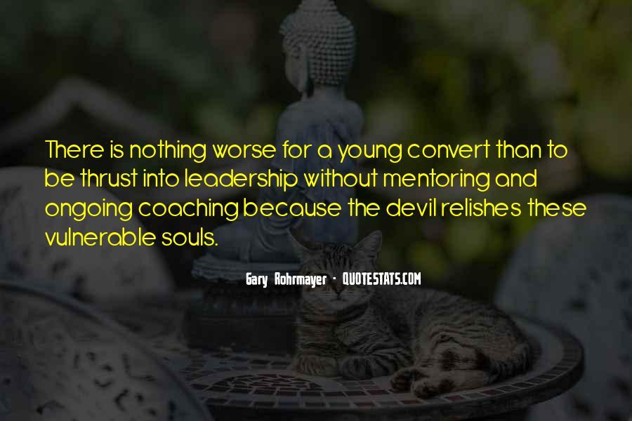 Gary Rohrmayer Quotes #1694568