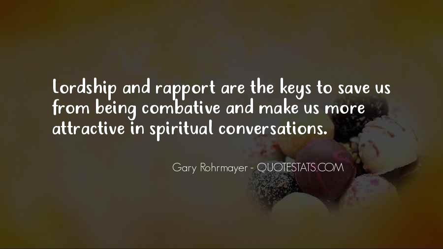 Gary Rohrmayer Quotes #282669
