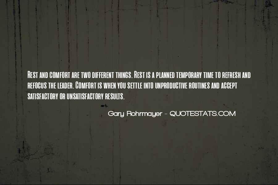 Gary Rohrmayer Quotes #319161