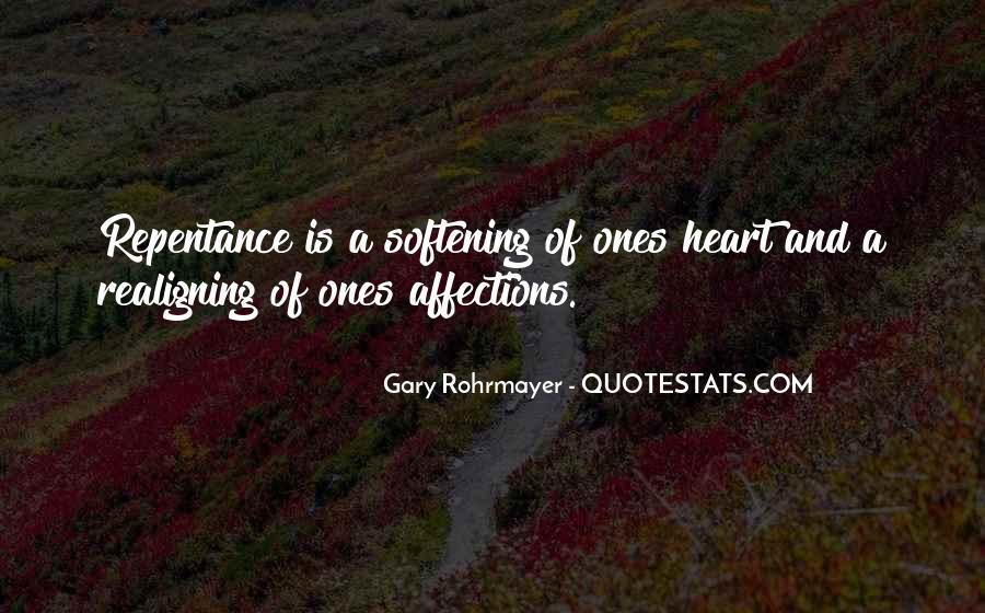 Gary Rohrmayer Quotes #823029