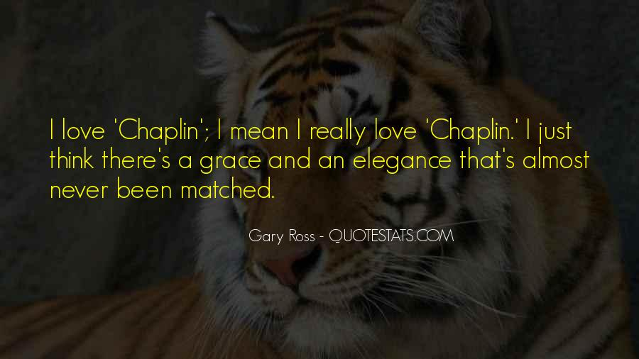 Gary Ross Quotes #1476954