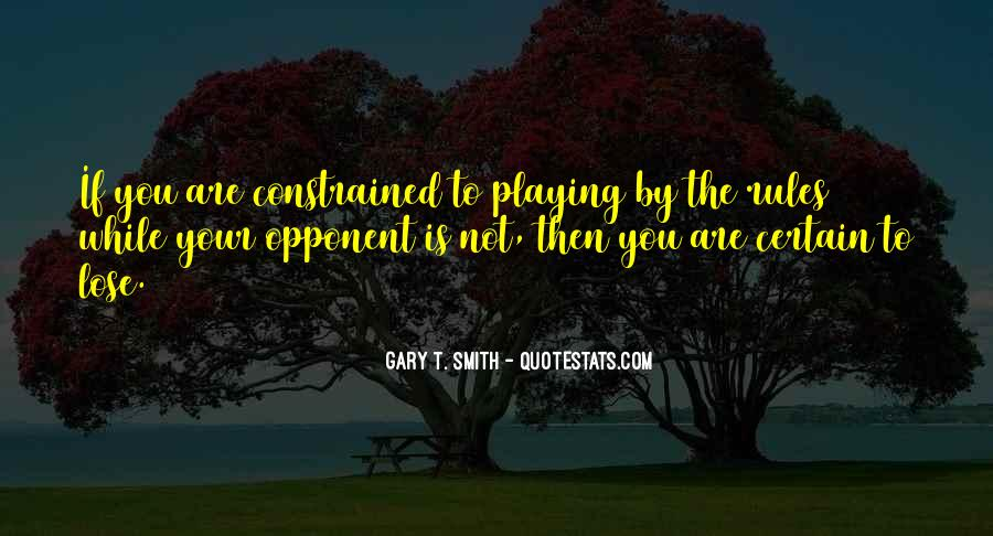Gary T. Smith Quotes #1056237