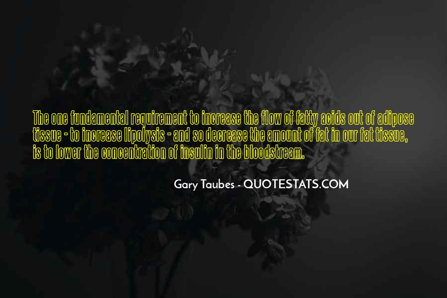 Gary Taubes Quotes #1217016