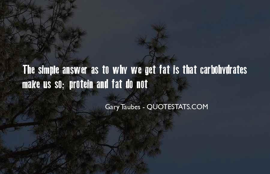 Gary Taubes Quotes #1788499