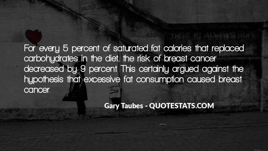 Gary Taubes Quotes #1817937