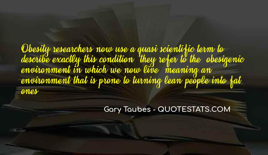 Gary Taubes Quotes #196534