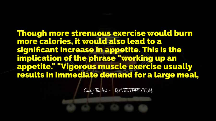 Gary Taubes Quotes #912744