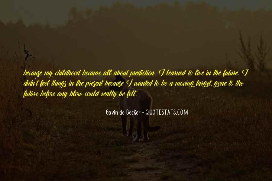 Gavin De Becker Quotes #1069322