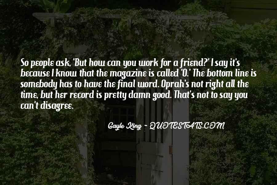Gayle King Quotes #1573129