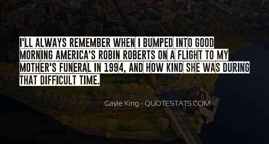 Gayle King Quotes #439335