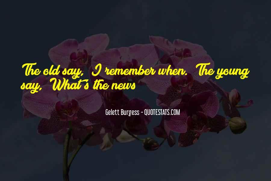 Gelett Burgess Quotes #1135200