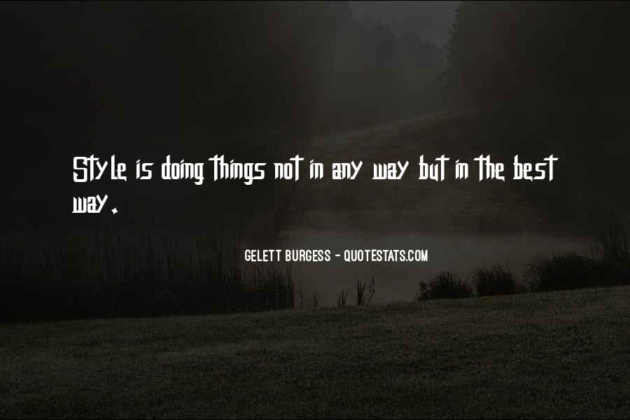 Gelett Burgess Quotes #1263923