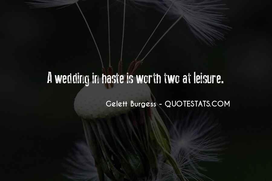 Gelett Burgess Quotes #1338839