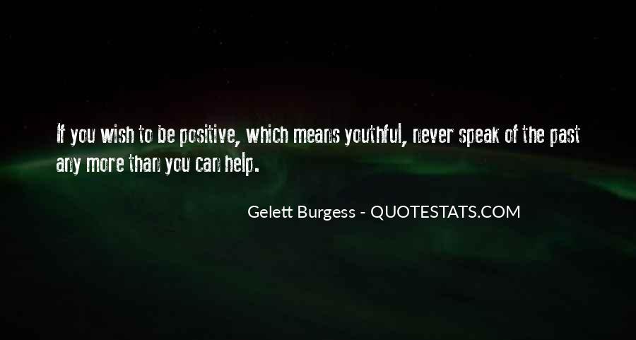 Gelett Burgess Quotes #387243