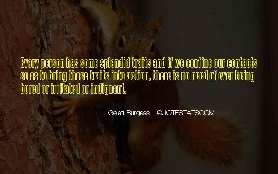 Gelett Burgess Quotes #441344