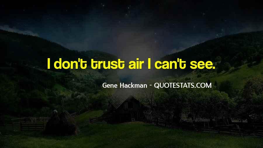 Gene Hackman Quotes #1000736