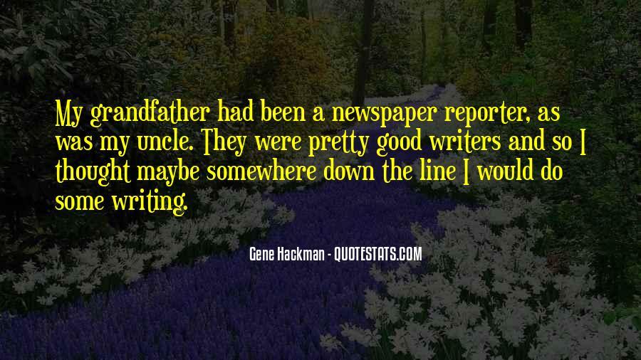 Gene Hackman Quotes #1374954