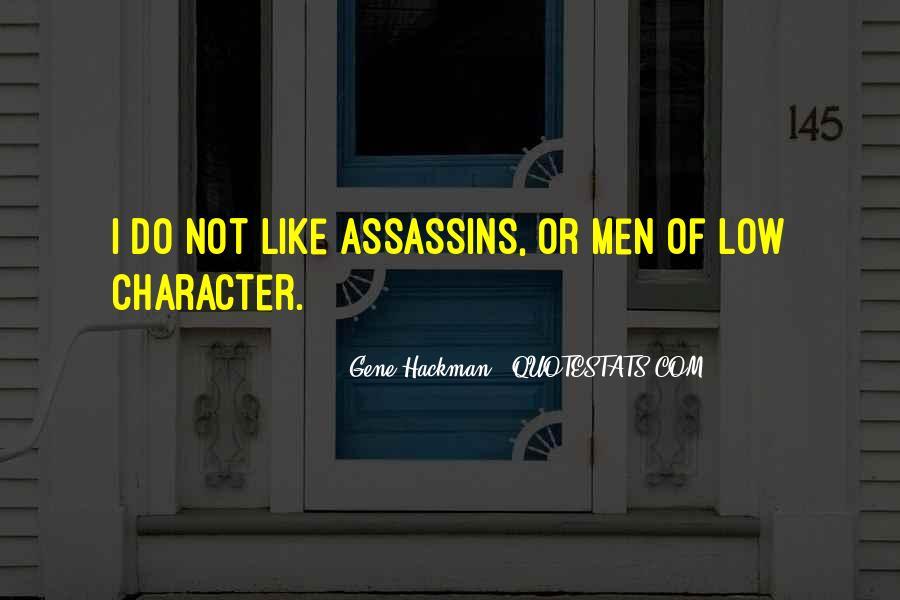 Gene Hackman Quotes #1587612