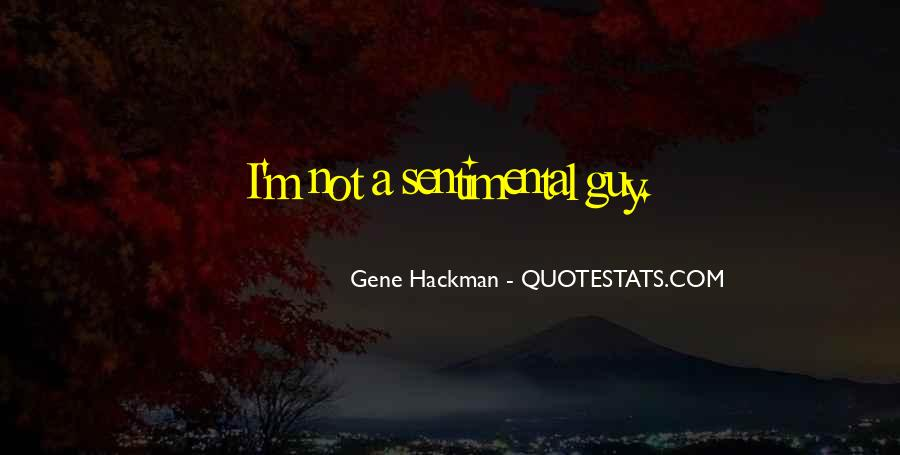 Gene Hackman Quotes #1603964