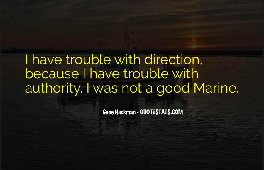 Gene Hackman Quotes #1859942