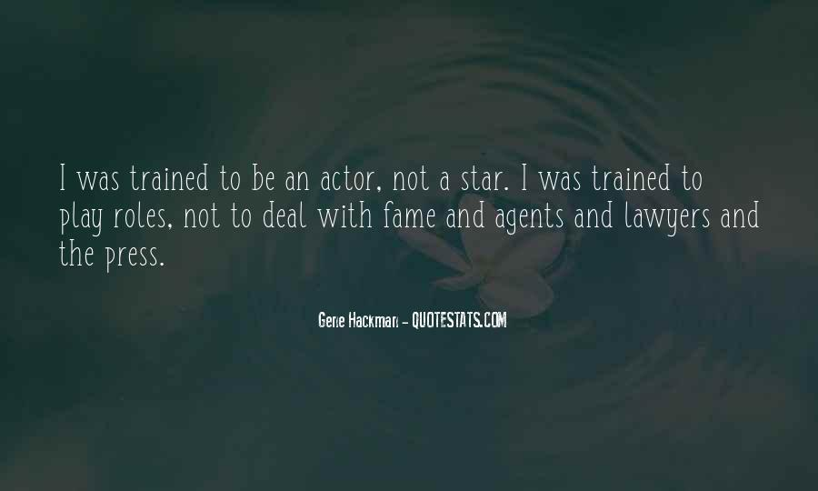 Gene Hackman Quotes #189941