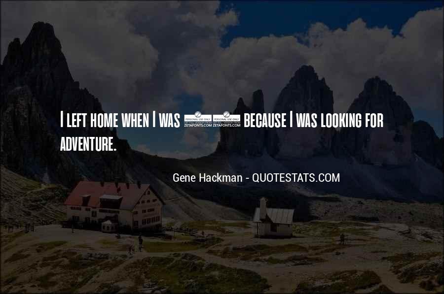 Gene Hackman Quotes #30655