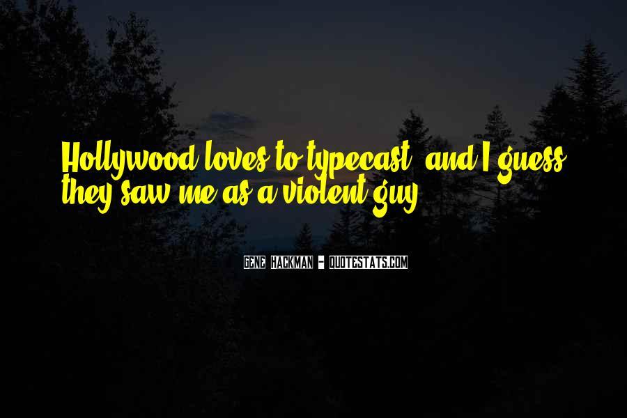 Gene Hackman Quotes #309082