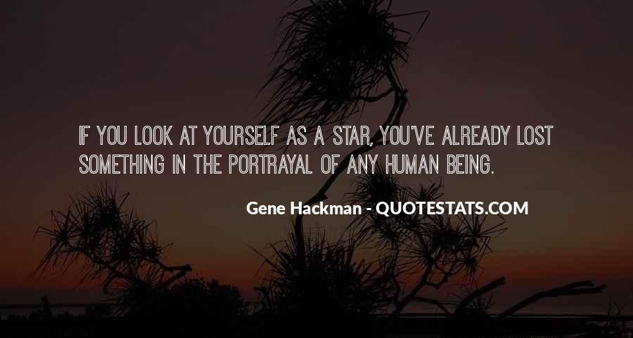 Gene Hackman Quotes #331037