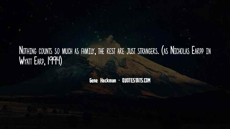 Gene Hackman Quotes #409839