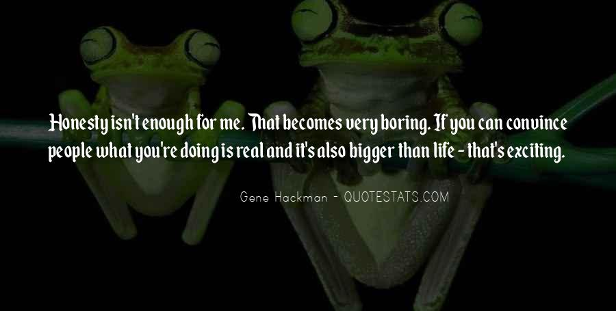 Gene Hackman Quotes #429651