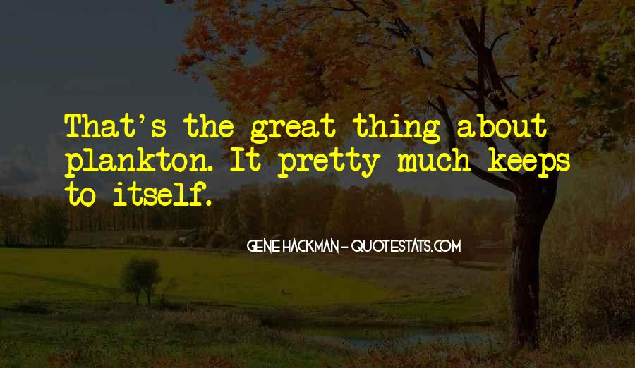 Gene Hackman Quotes #868116
