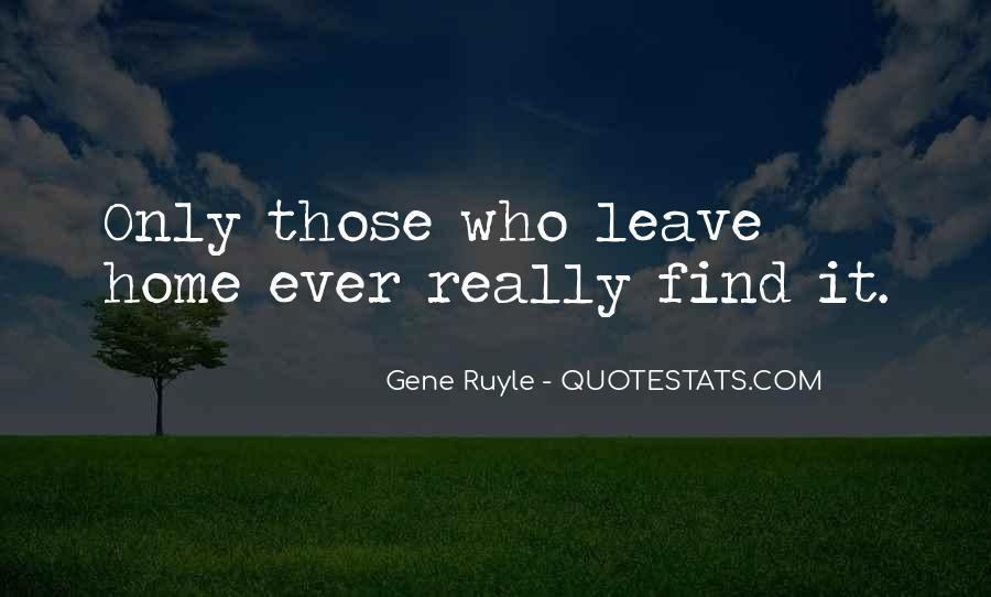 Gene Ruyle Quotes #1458351