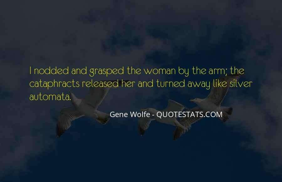 Gene Wolfe Quotes #1327215