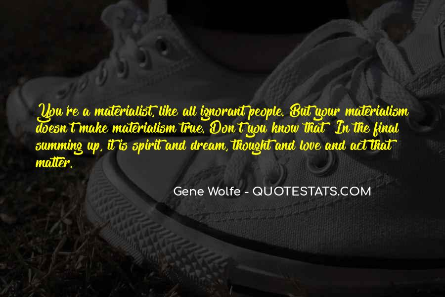 Gene Wolfe Quotes #1806353