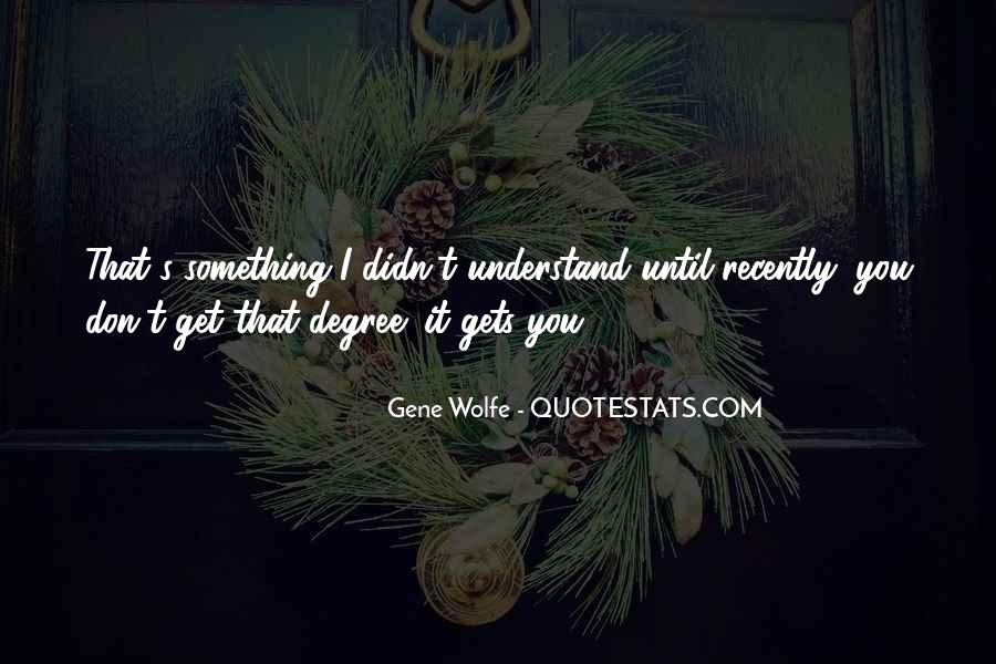 Gene Wolfe Quotes #1811384