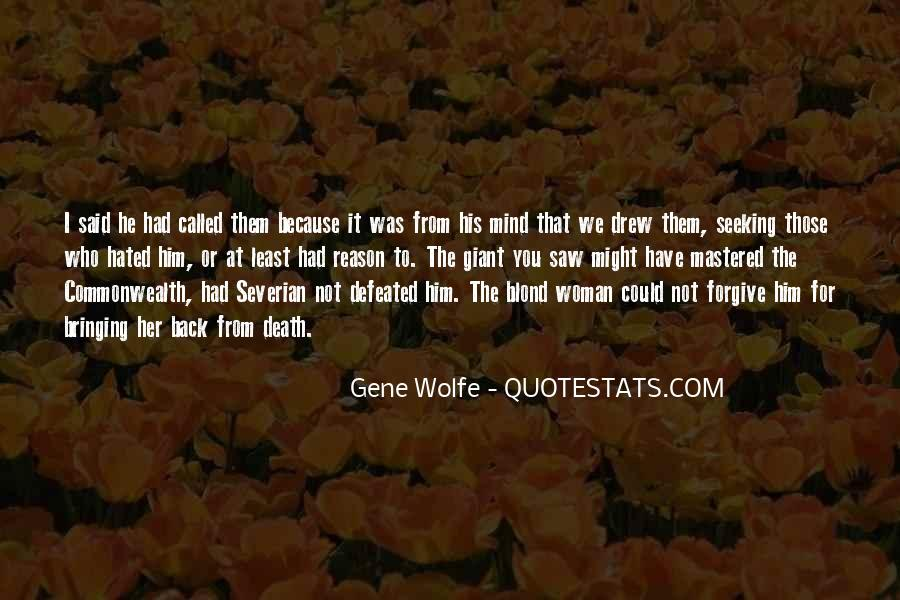 Gene Wolfe Quotes #400466