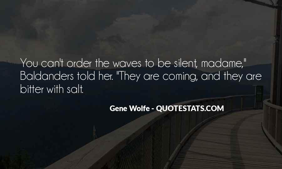Gene Wolfe Quotes #771820