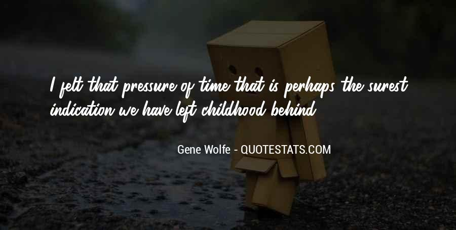 Gene Wolfe Quotes #792986