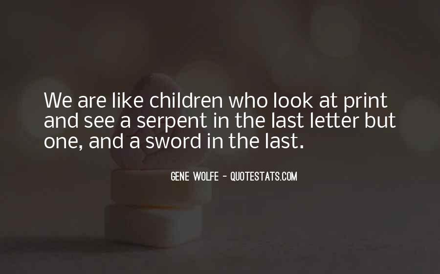 Gene Wolfe Quotes #857580