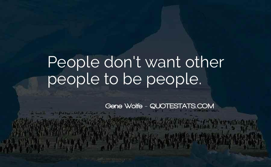 Gene Wolfe Quotes #946056