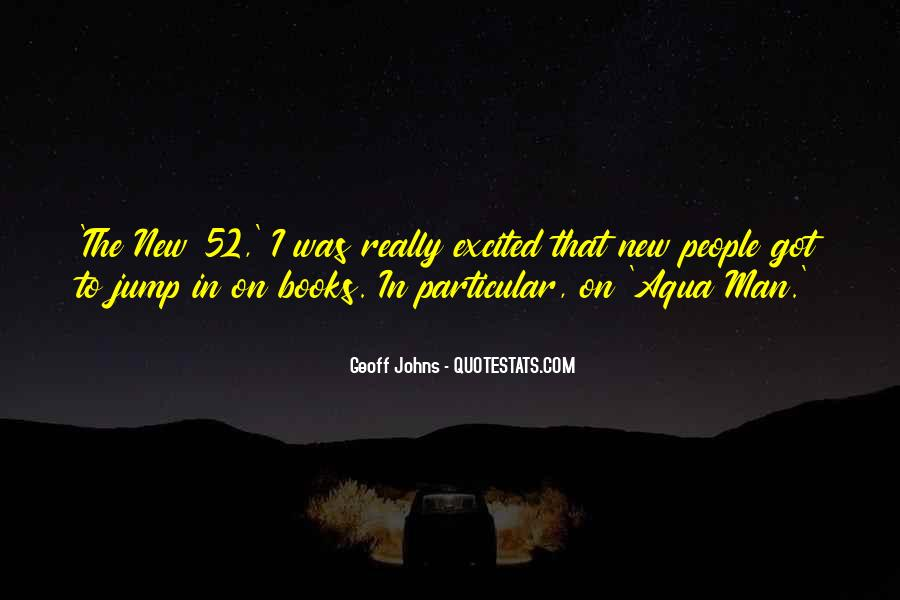 Geoff Johns Quotes #1367003