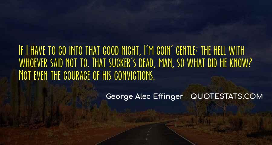 George Alec Effinger Quotes #1643850