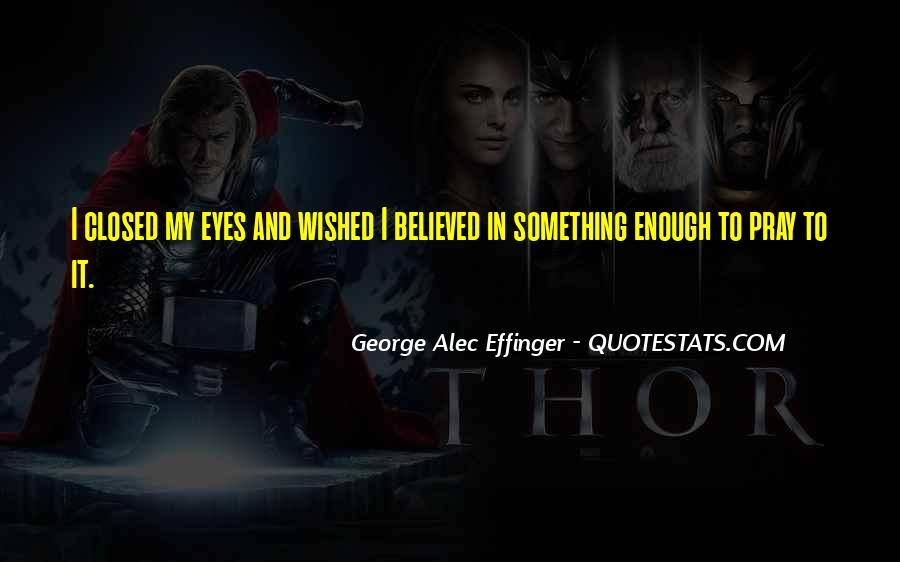George Alec Effinger Quotes #175030